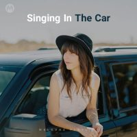 Singing In The Car (Playlist By MELOVAZ.NET)