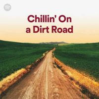 Chillin' on a Dirt Road Playlist