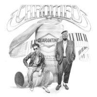Chromeo Quarantine Casanova