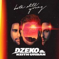 Dzeko, Keith Urban Both Still Young
