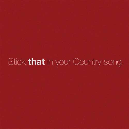 Eric Church Stick That In Your Country Song