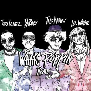 Jack Harlow, Tory Lanez, DaBaby, Lil Wayne WHATS POPPIN
