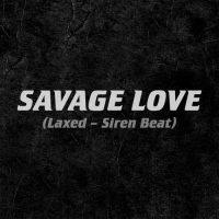 Jawsh 685, Jason Derulo Savage Love