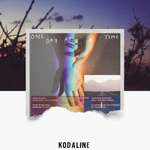 Kodaline One Day at a Time
