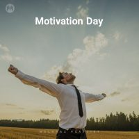 Motivation Day (Playlist By MELOVAZ.NET)