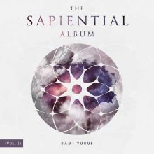 Sami Yusuf The Sapiential Album, Vol. 1