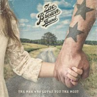 Zac Brown BandThe Man Who Loves You The Most