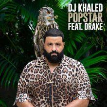 DJ Khaled, Drake POPSTAR