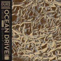 Duke Dumont Ocean Drive Remix