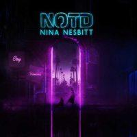 NOTD, Nina Nesbitt Cry Dancing