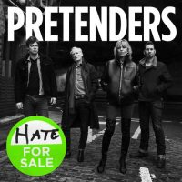 Pretenders Hate for Sale
